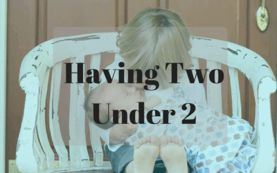 Having Two Under 2 via C-Section – Tips on how to manage baby, toddler and yourself