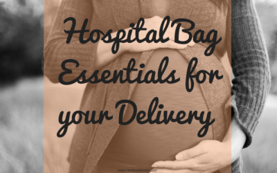 Hospital Bag Essentials for Delivery day