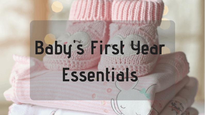 Baby's First Year Essentials