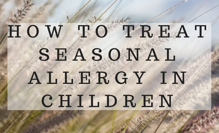 how to treat seasonal allergy in children