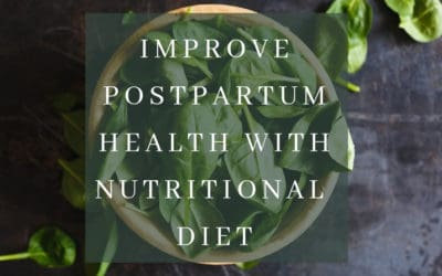 Improve Postpartum health with Nutritious Diet
