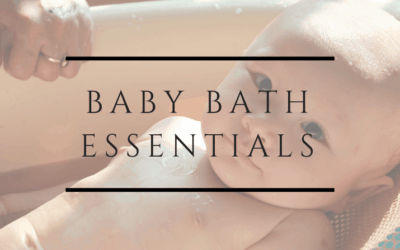 Baby bath Essentials when you have a limited bathroom space