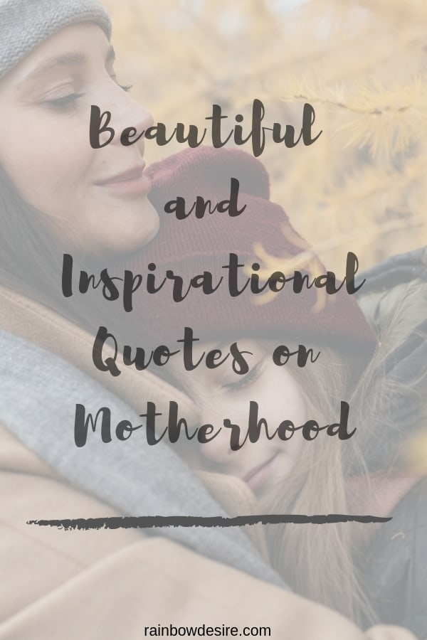 Beautiful and Inspirational Quotes on Motherhood