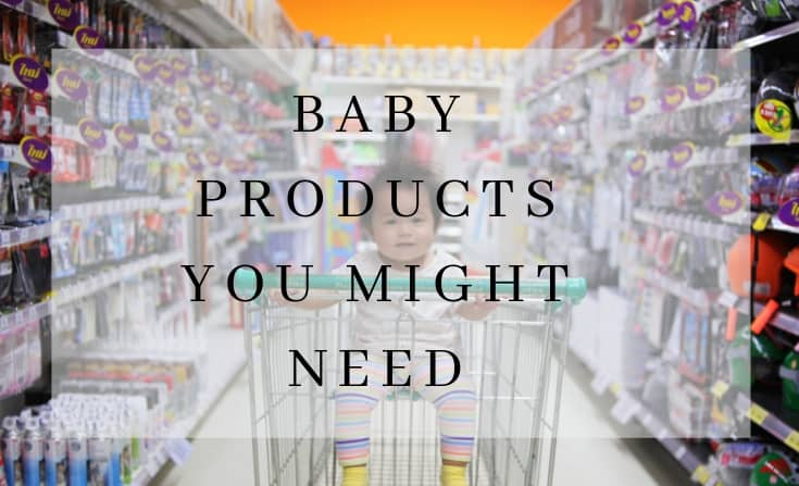 baby products you might need