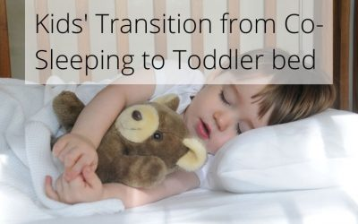 Tips on how to make the transition easy from Co-sleeping to toddler bed