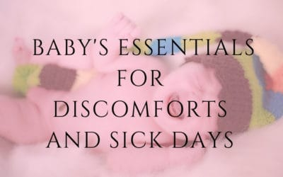 Baby's medicine kit essentials for discomforts and sick days