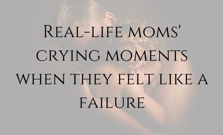 moms crying moments