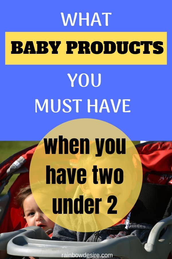 what baby products you need when you have two under 2