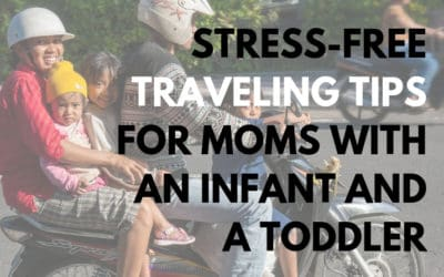 Traveling tips for moms with a lap child and a toddler