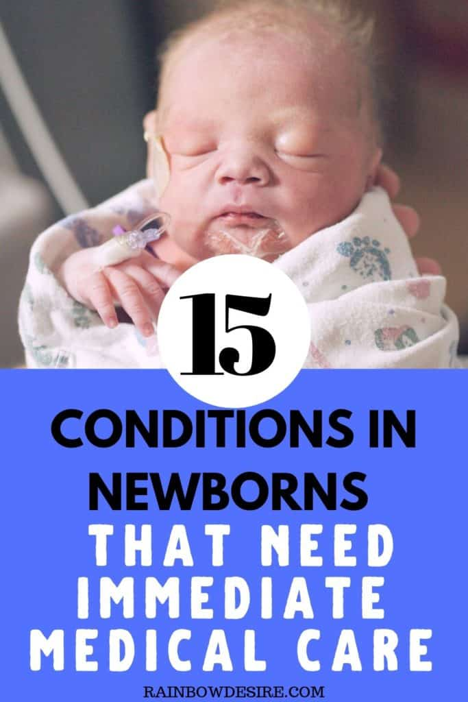 health conditions in newborns that require immediate medical care