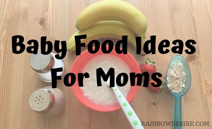 Baby food ideas for moms