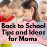 Back to school Tips and ideas for moms