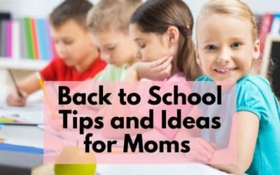Back to School tips for moms on how to stay organized