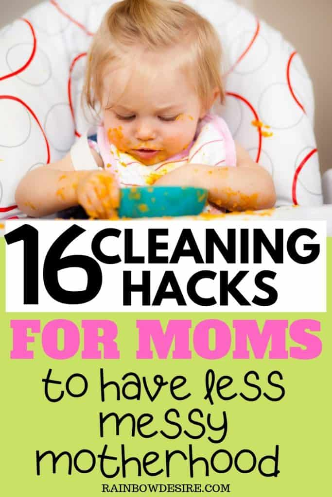 cleaning hacks for moms to have less messy motherhood