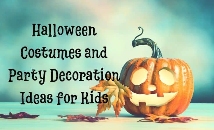 Halloween costumes and party decoration ideas for kids