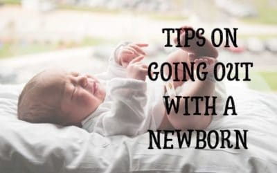Tips for Going out with a newborn