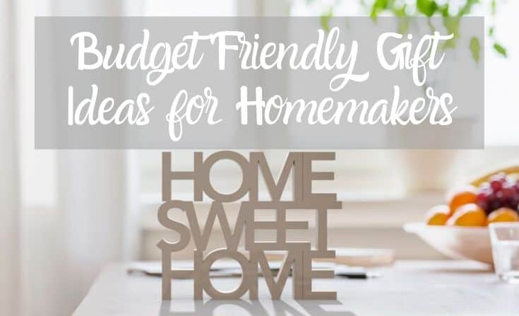 Budget-friendly gift ideas for homemakers