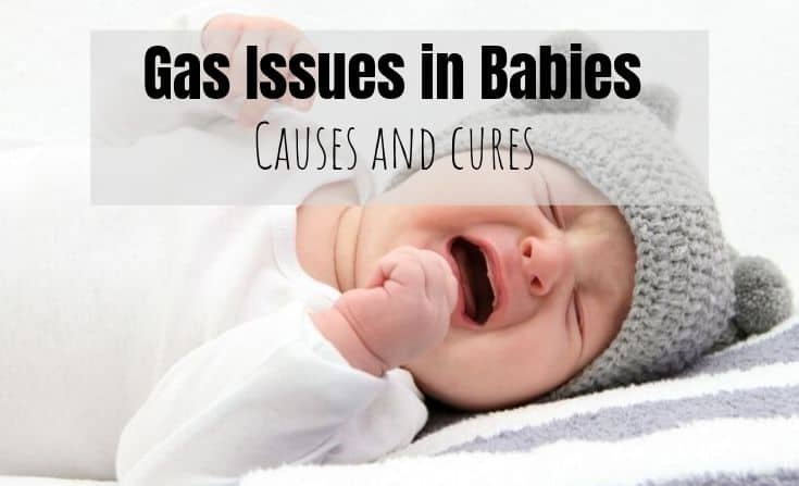 Gas issues in babies - How you can help relieve gas