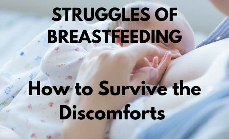 how to survive discomforts of breastfeeding