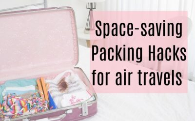 Space-Saving Packing Hacks for air travels