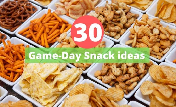 Game-Day Snack ideas
