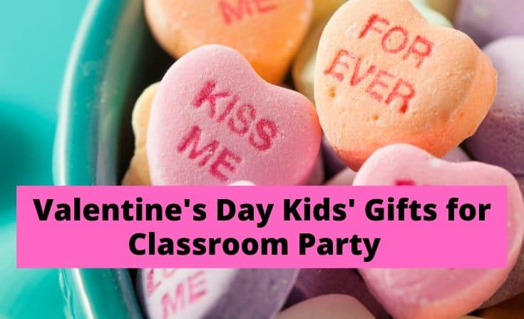 Valentine's Day Candy or card ideas for Kids classroom Party
