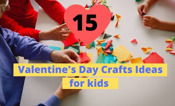 Valentine's day crafts ideas for kids