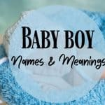 baby boy names with meanings