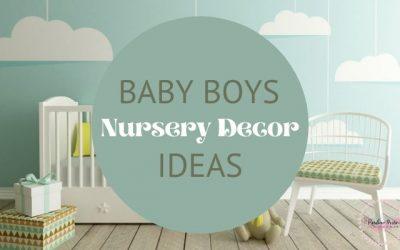 Baby Nursery Decor Ideas for boys