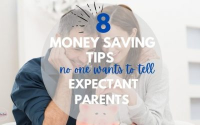 8 Money-saving Tips no one wants to tell expectant parents