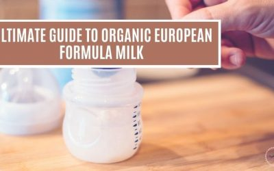 ULTIMATE GUIDE TO The Organic European formula – WHAT TO CHOOSE FOR THE BABY