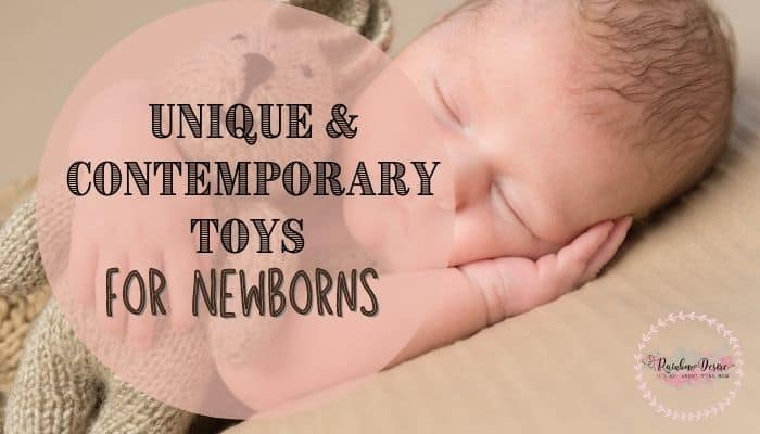 16 Unique and Contemporary toys for Newborns you should have